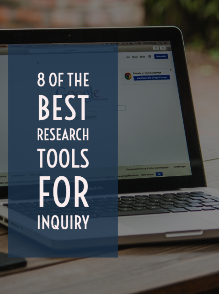 8 of the best research tools for inquiry