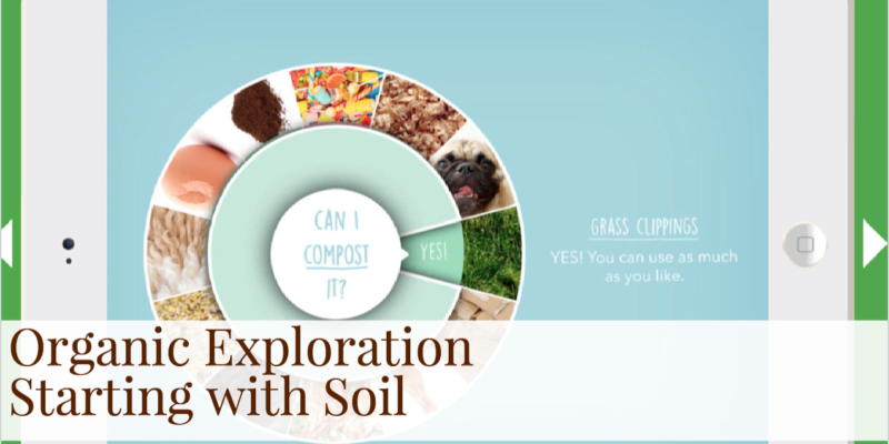 Organic Exploration Starting with Soil App